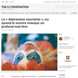 La «dépression souriante», ou quand le sourire masque un profond mal-être