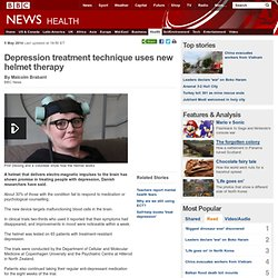 Depression treatment technique uses new helmet therapy