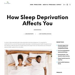 How Sleep Deprivation Affects You