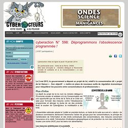 cyberaction Déprogrammons l'obsolescence programmée !