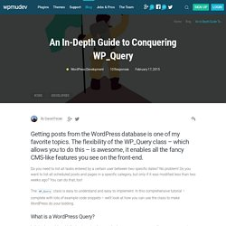 An In-Depth Guide to Conquering WP_Query