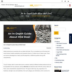 An In-Depth Guide About Mild Steel