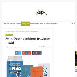 TruVision Health Supplements Side Effects?