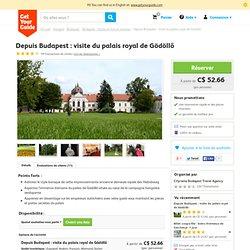 Depuis Budapest: visite du palais royal de Gödöllő