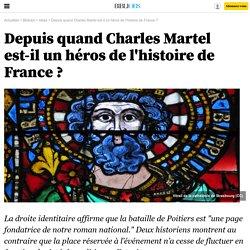 Depuis quand Charles Martel est-il un héros de l'histoire de France ? - 18 avril 2015 - Bibliobs