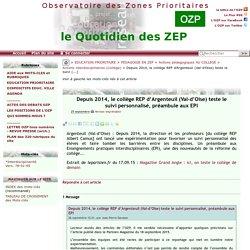 Depuis 2014, le collège REP d'Argenteuil (Val-d'Oise) teste le suivi(...)