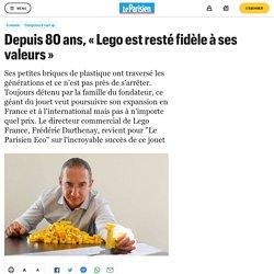 Depuis 80 ans, «Lego est resté fidèle à ses valeurs» - le Parisien