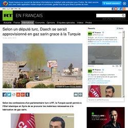Selon un député turc, Daech se serait approvisionné en gaz sarin grace à la Turquie