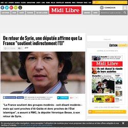 """De retour de Syrie, une députée affirme que La France """"soutient indirectement l'EI"""""""