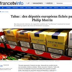 Tabac : des députés européens fichés par Philip Morris