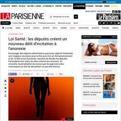 Loi Santé : les députés créent un nouveau délit d'incitation à l'anorexie