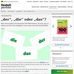 Der, die, das: Genus im Deutschen
