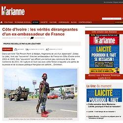 Côte d'Ivoire : les vérités dérangeantes d'un ex-ambassadeur de France