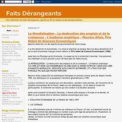 La Mondialisation - La destruction des emplois et de la croissance - L'évidence empirique - Maurice Allais, Prix Nobel de Sciences Economiques