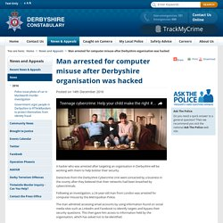 Man arrested for computer misuse after Derbyshire organisation was hacked