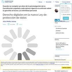 Derecho digitales en la nueva Ley de protección de datos - El Derecho