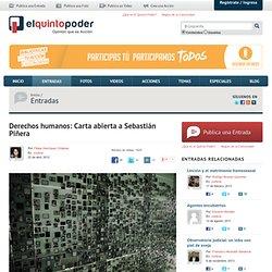 Derechos humanos: Carta abierta a Sebastián Piñera