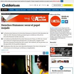 Derechos Humanos: secar el papel mojado