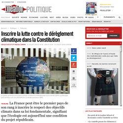 Inscrire la lutte contre ledérèglement climatique dans la Constitution