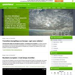 Dérèglement climatique et Révolution énergétique - L'actualité de Greenpeace France