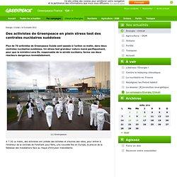 Des activistes de Greenpeace en plein stress test des centrales nucléaires suédoises