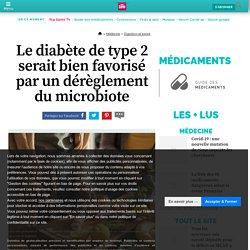 Le diabète de type 2 serait bien favorisé par un dérèglement du microbiote