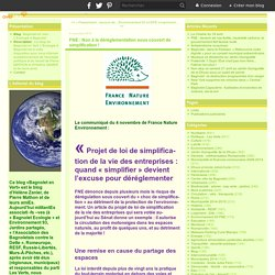 FNE 04/11/14 FNE : Non à la déréglementation sous couvert de simplification !