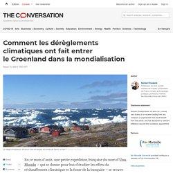 Comment lesdérèglements climatiques ont fait entrer leGroenland dans lamondialisation