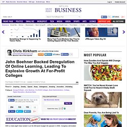 John Boehner Backed Deregulation Of Online Learning, Leading To Explosive Growth At For-Profit Colleges