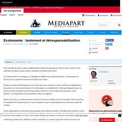 Ecolonomie : Isolement et déresponsabilisation