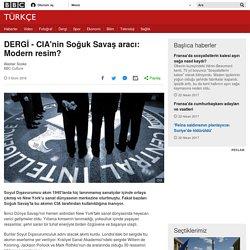 DERGİ - CIA'nin Soğuk Savaş aracı: Modern resim? - BBC Türkçe