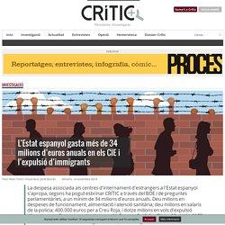 El cost derivat dels CIE a l'Estat espanyol supera els 30 milions