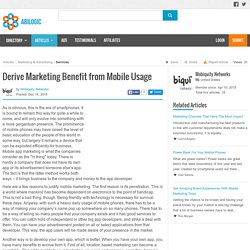 Derive Marketing Benefit from Mobile Usage