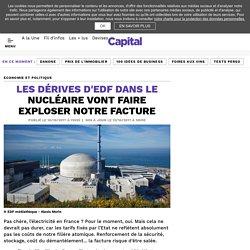 Les dérives d'EDF dans le nucléaire vont faire exploser notre facture - Capital.fr