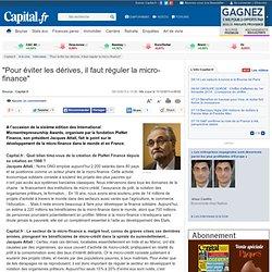 """""""Pour éviter les dérives, il faut réguler la micro-finance"""""""