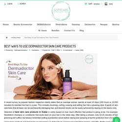 Best Ways To Use Dermadoctor Skin Care Products