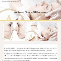 Dermal Fillers to Fill Depressions