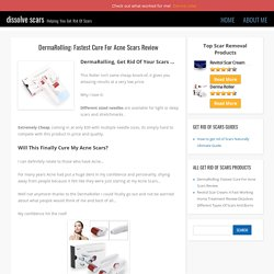 DermaRolling: Fastest Cure For Acne Scars Review