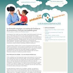 La dermatite atopique, ou eczéma de l'enfant et du nourrisson, n'est pas une maladie grave