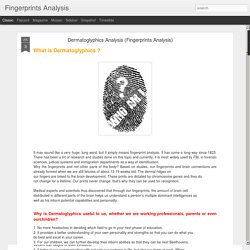 Dermatoglyphics Analysis (Fingerprints Analysis)