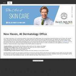 New Haven, MI Cosmetic Dermatologist – Anti-Aging Procedures