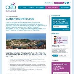 La dermocosmétologie, dermocosmétologie congrès, recherche Rhône-Alpes, Lyon