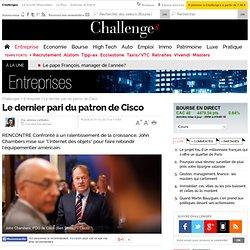 Le dernier pari du patron de Cisco