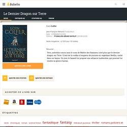 Le Dernier Dragon sur Terre - Eoin Colfer (ça, c'est nul)