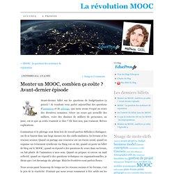 Monter un MOOC, combien ça coûte ? Avant-dernier épisode