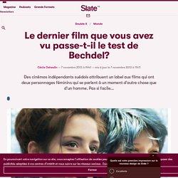 Le dernier film que vous avez vu passe-t-il le test de Bechdel?