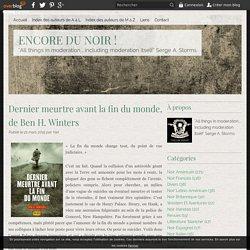 Dernier meurtre avant la fin du monde, de Ben H. Winters - ENCORE DU NOIR !