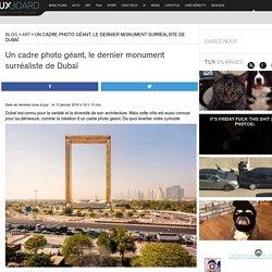 Cadre photo géant, Dubaï