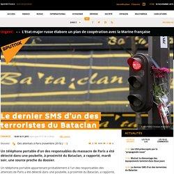 Le dernier SMS d'un des terroristes du Bataclan