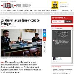 Loi Macron : et un dernier coup de Trafalgar...